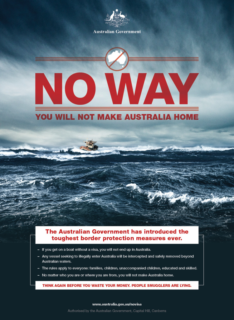 The Australian Government has introduced a shocking poster series to advertise its hardline policy on immigration. 2014. (Australian Customs Service/Australian Government)